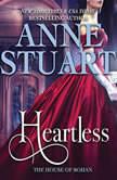 Heartless, Anne Stuart