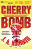 Cherry Bomb, J. A. Konrath