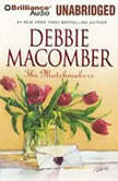The Matchmakers, Debbie Macomber