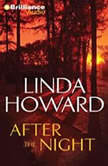 After the Night, Linda Howard