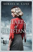Hearts of Resistance, Soraya M. Lane
