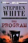 The Program, Stephen White