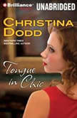 Tongue in Chic, Christina Dodd