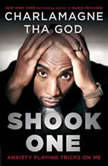Shook One Anxiety Playing Tricks on Me, Charlamagne Tha God