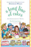 A Long Line of Cakes, Deborah Wiles