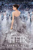 The Heir, Kiera Cass