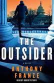 The Outsider, Anthony Franze