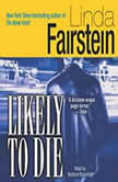 Likely to Die, Linda Fairstein