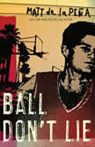 Ball Don't Lie, Matt de la PeA±a
