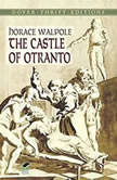 The Castle of Otranto, Horace Walpole