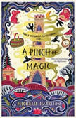 A Pinch of Magic, Michelle Harrison