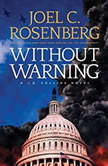 Without Warning, Joel C. Rosenberg