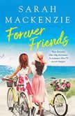 Forever Friends, Sarah Mackenzie