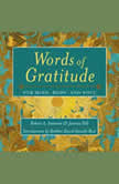 Words of Gratitude For Mind, Body, and Soul, Robert A. Emmons/Joanna V. Hill