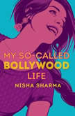 My So-Called Bollywood Life, Nisha Sharma