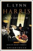 Not a Day Goes By, E. Lynn Harris