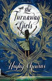 The Turnaway Girls, Hayley Chewins