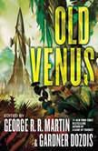 Old Venus, George R. R. Martin