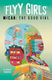 Micah: The Good Girl #2, Ashley Woodfolk