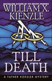 Till Death, William X. Kienzle