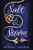 Salt & Storm, Kendall Kulper
