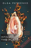 Intimacy On The Plate (Extra Trim Edition): 200+ Aphrodisiac Recipes to Spice Up Your Love Life at Home Tonight, Olga Petrenko