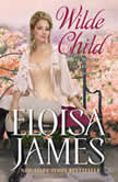 Wilde Child Wildes of Lindow Castle, Eloisa James