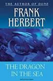 The Dragon in the Sea, Frank Herbert