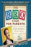 Bro Code for Parents What to Expect When You're Awesome, Barney Stinson