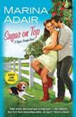 Sugar on Top, Marina Adair