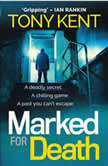 Marked For Death, Tony Kent