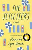 The Jetsetters, Amanda Eyre Ward