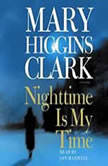 Nighttime Is My Time, Mary Higgins Clark