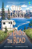 The End of the Road A Maxie and Stretch Mystery, Sue Henry