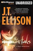 The Immortals, J.T. Ellison