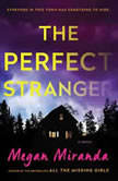 Perfect Stranger, Megan Miranda
