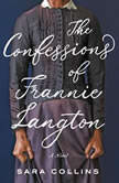 The Confessions of Frannie Langton A Novel, Sara Collins