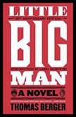 Little Big Man, Thomas Berger