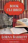 Book Clubbed, Lorna Barrett