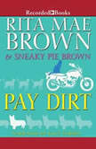 Pay Dirt, Rita Mae Brown