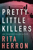 Pretty Little Killers, Rita Herron