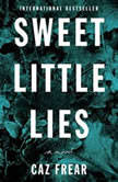 Sweet Little Lies, Caz Frear