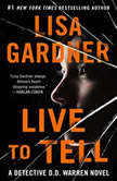 Live to Tell A Detective D. D. Warren Novel, Lisa Gardner