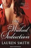 His Wicked Seduction, Lauren Smith
