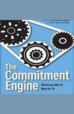 The Commitment Engine Making Work Worth It, John Jantsch