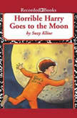 Horrible Harry Goes to the Moon, Suzy Kline