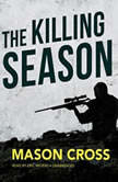 The Killing Season, Mason Cross