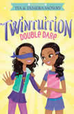 Twintuition Double Dare, Tia Mowry