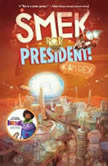Smek for President!, Adam Rex