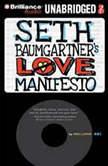 Seth Baumgartner's Love Manifesto, Eric Luper